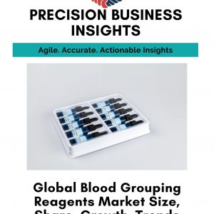 Blood Grouping Reagents Market