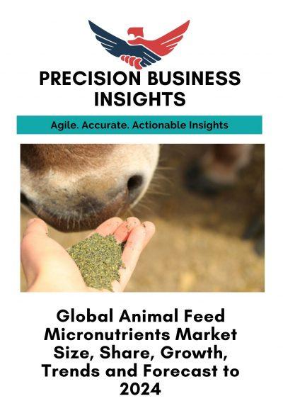 Animal Feed Micronutrients Market