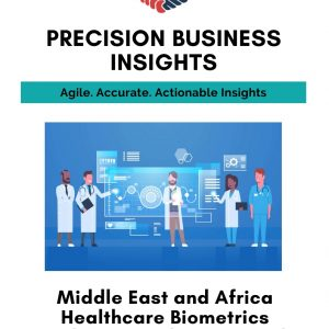 Middle East and Africahealthcare-biometrics-market