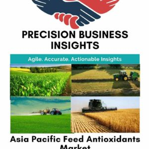 Asia Pacific Feed Antioxidants Market