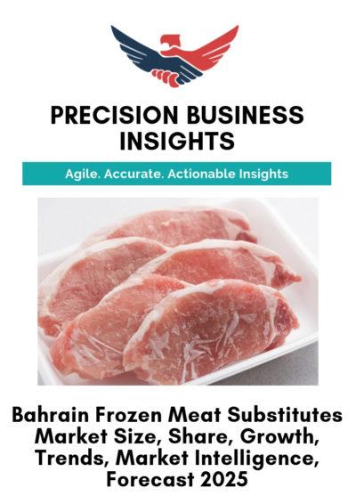 Bahrain Frozen Meat Substitutes Market